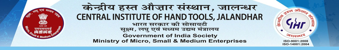 Central Institute of Hand Tools, Jalandhar City, Punjab, INDIA